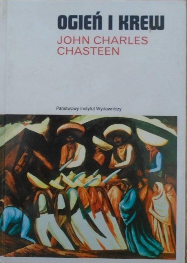 John Charles Chasteen • Ogień i krew. Historia Ameryki Łacińskiej