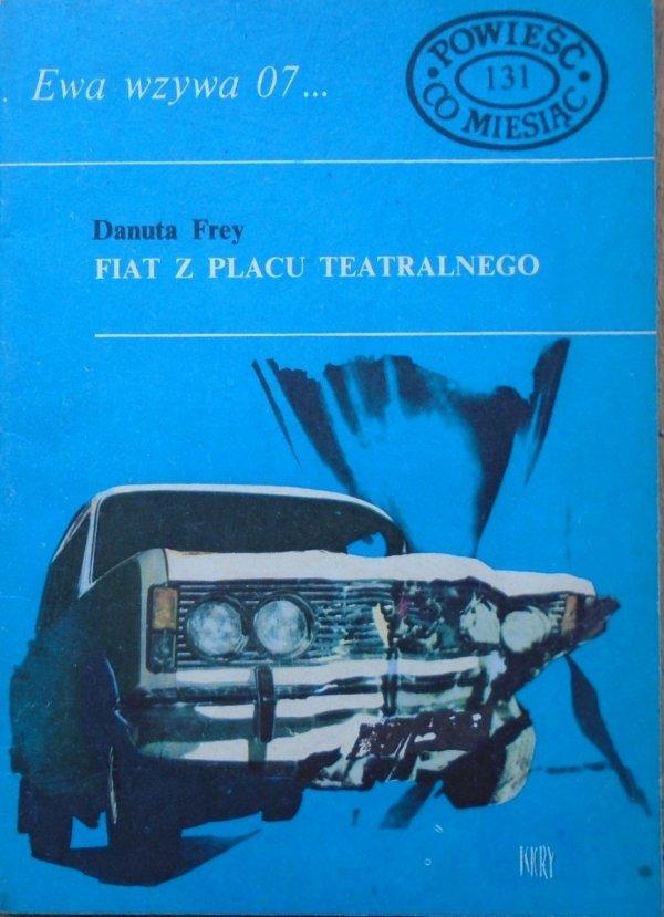 Danuta Frey • Fiat z placu teatralnego [Ewa wzywa 07]