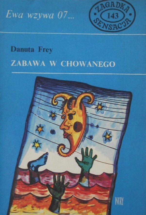 Danuta Frey • Zabawa z chowanego. Ewa wzywa 07