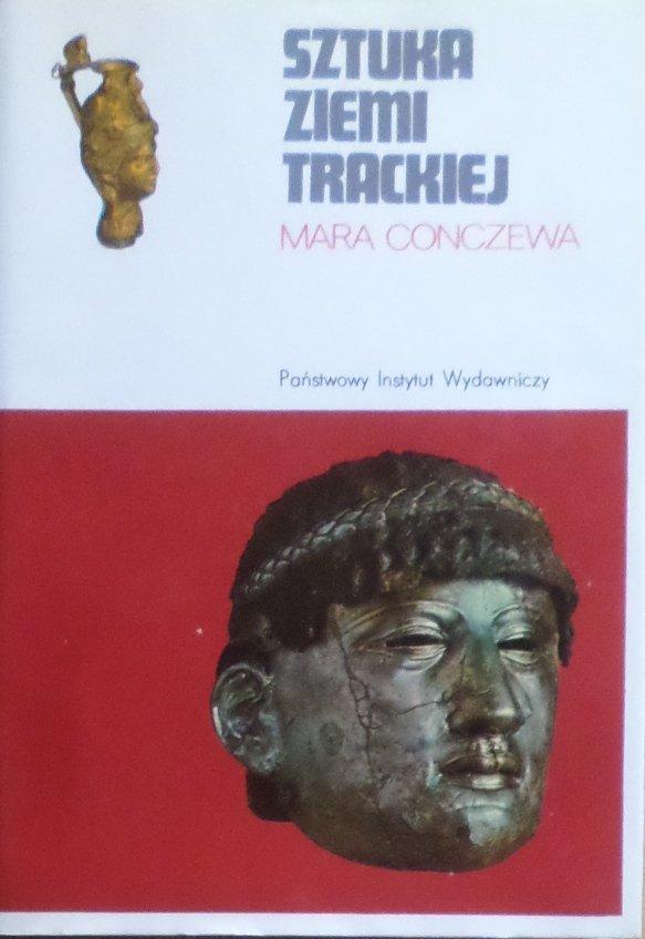 Mara Conczewa • Sztuka ziemi Trackiej