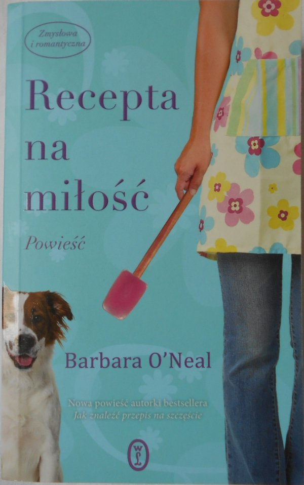 Barbara O'Neal • Recepta na miłość