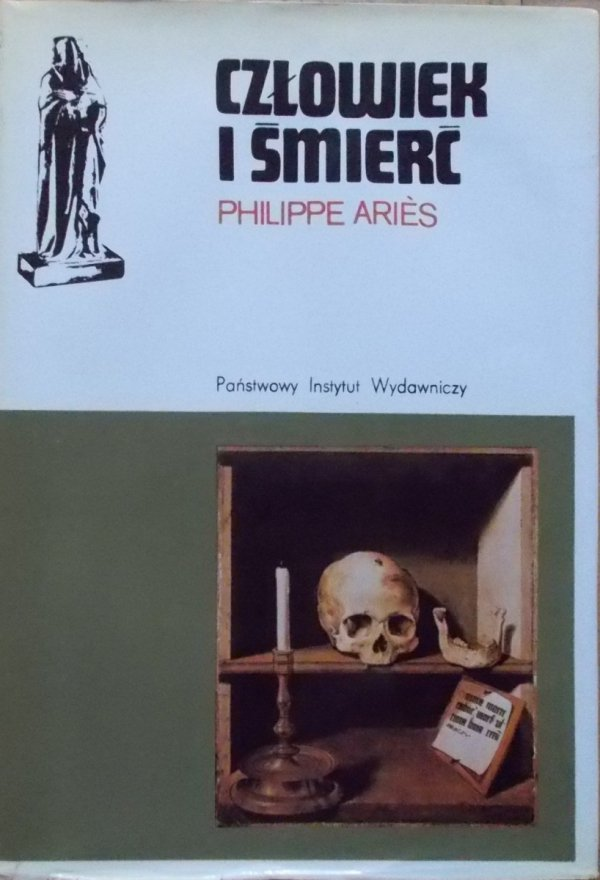 Philippe Aries • Człowiek i śmierć
