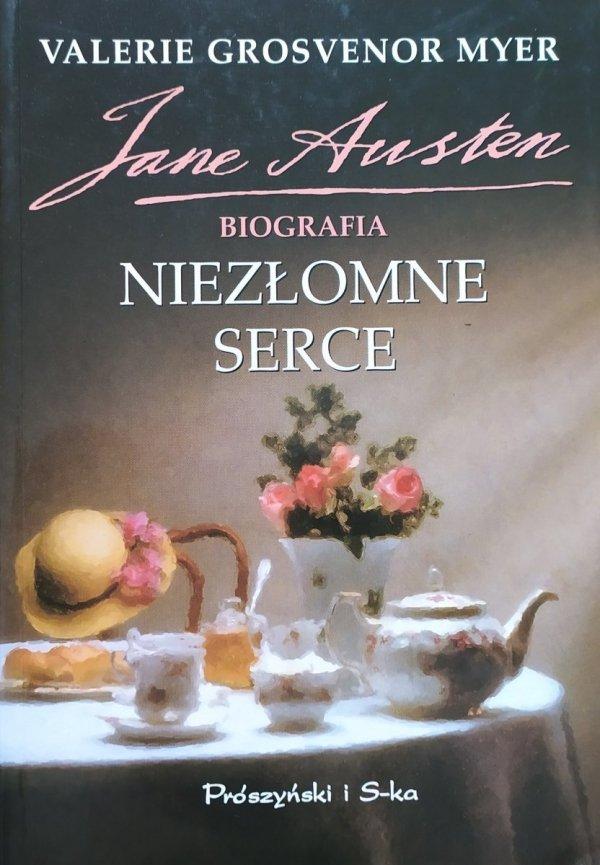 Valerie Grosvenor Myer Niezłomne serce. Jane Austen. Biografia