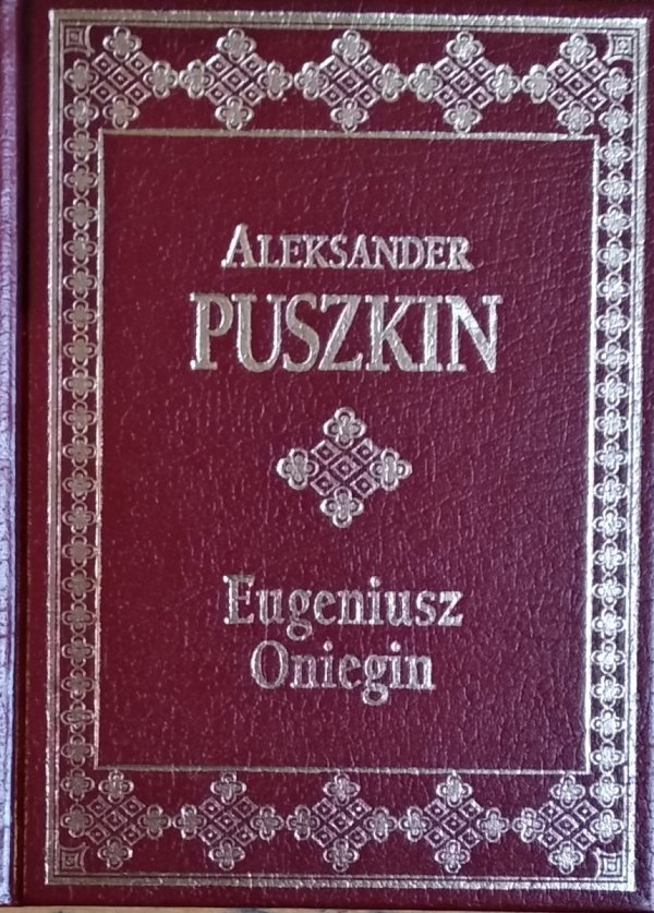 Aleksander Puszkin • Eugeniusz Oniegin [zdobiona oprawa]