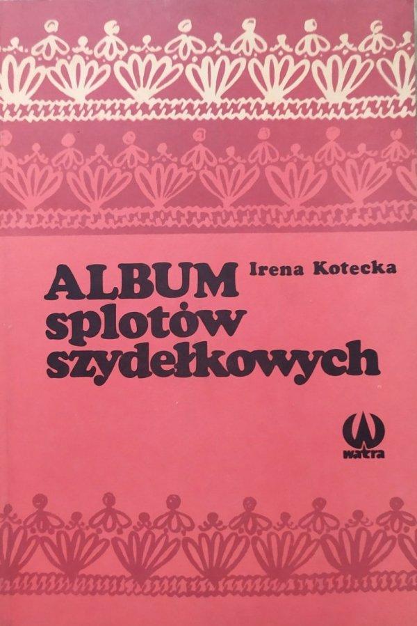 Irena Kotecka Album splotów szydełkowych