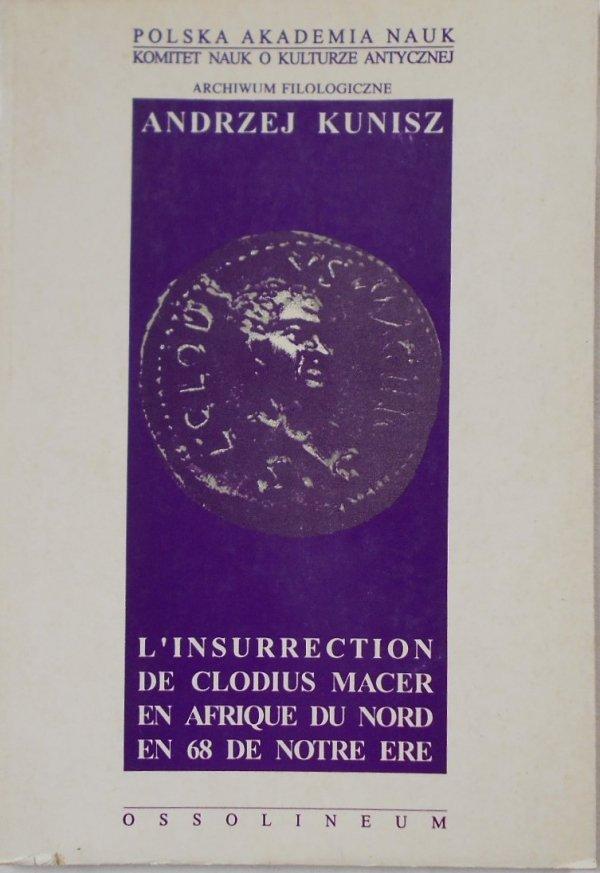 Andrzej Kunisz • L'insurrection de clodius macer en afrique de nord en 68 de notre ere