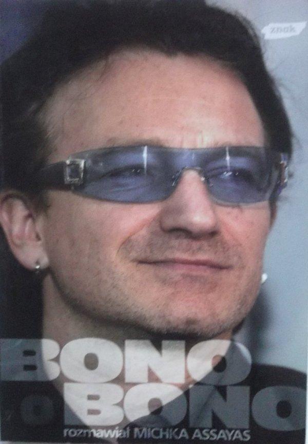 Michka Assayas • Bono o Bono