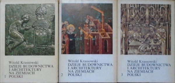 Witold Krassowski • Dzieje budownictwa i architektury na ziemiach Polski tom I-III