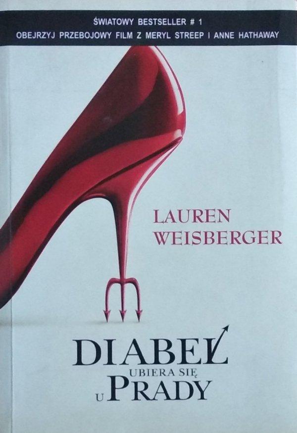 Lauren Weisberger • Diabeł ubiera się u Prady