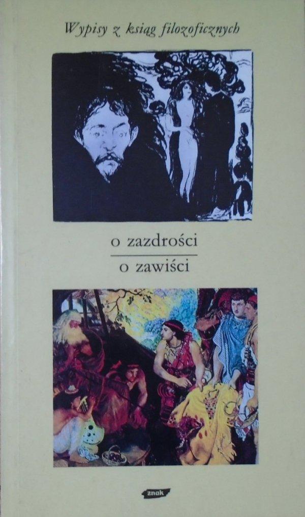 Tadeusz Gadacz • O zazdrości. O zawiści. Wypisy z ksiąg filozoficznych