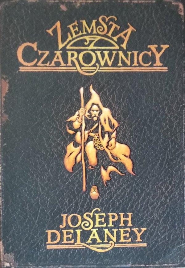 Joseph Delaney • Zemsta czarnownicy