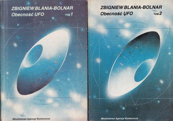 Zbigniew Blania-Bolnar • Obecność UFO. 2 Tomy