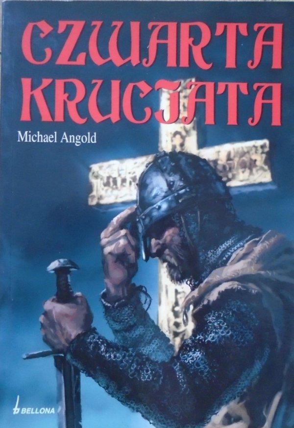 Michael Angold • Czwarta krucjata
