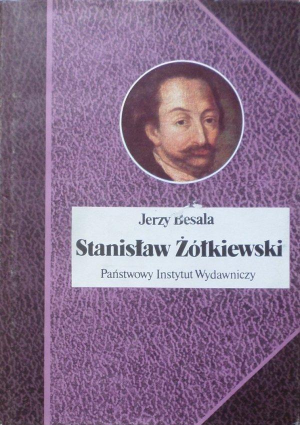 Jerzy Besala • Stanisław Żółkiewski