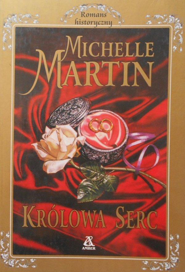 Michelle Martin • Królowa serc