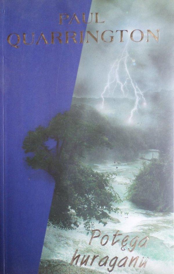 Paul Quarrington • Potęga huraganu