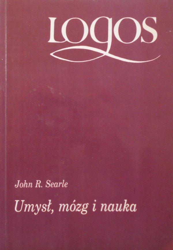 John R. Searle • Umysł, mózg i nauka