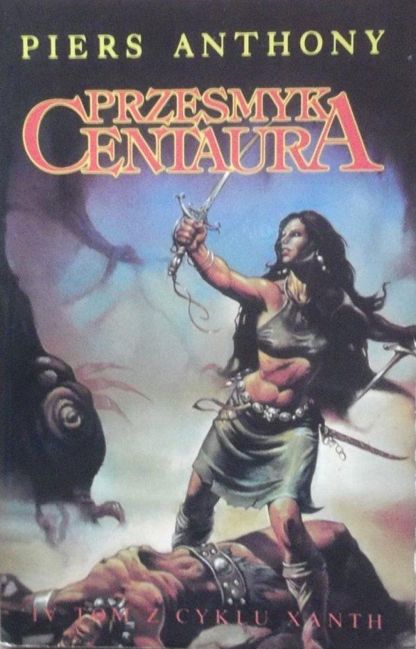 Piers Anthony • Przesmyk centaura [Cykl Xanth, tom 4]