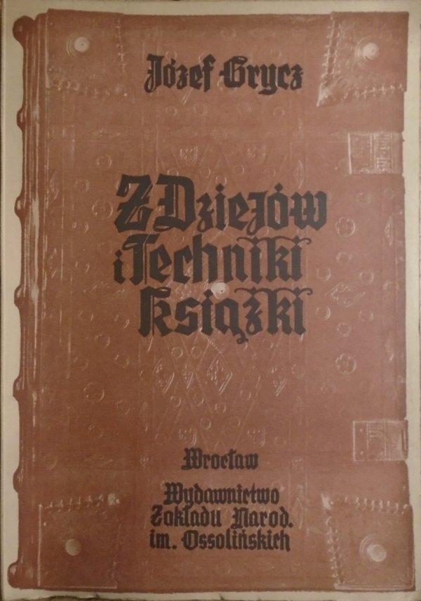 Józef Grycz • Z dziejów i techniki książki