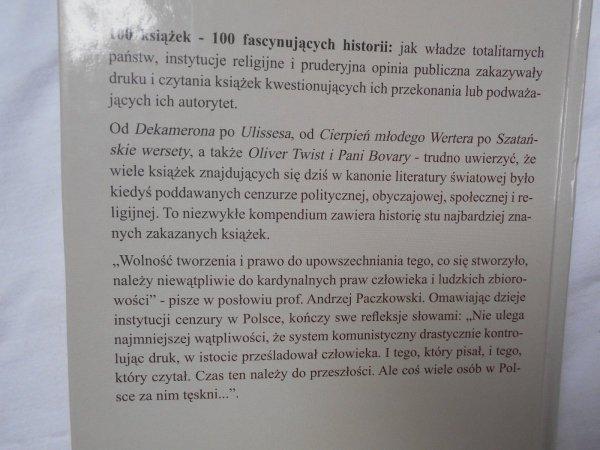 Nicholas Karolides, Margaret Bald, Dawn Sova • 100 zakazanych książek. Historia cenzury dzieł literatury światowej