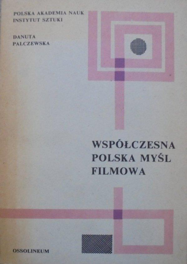Danuta Palczewska • Współczesna polska myśl filmowa