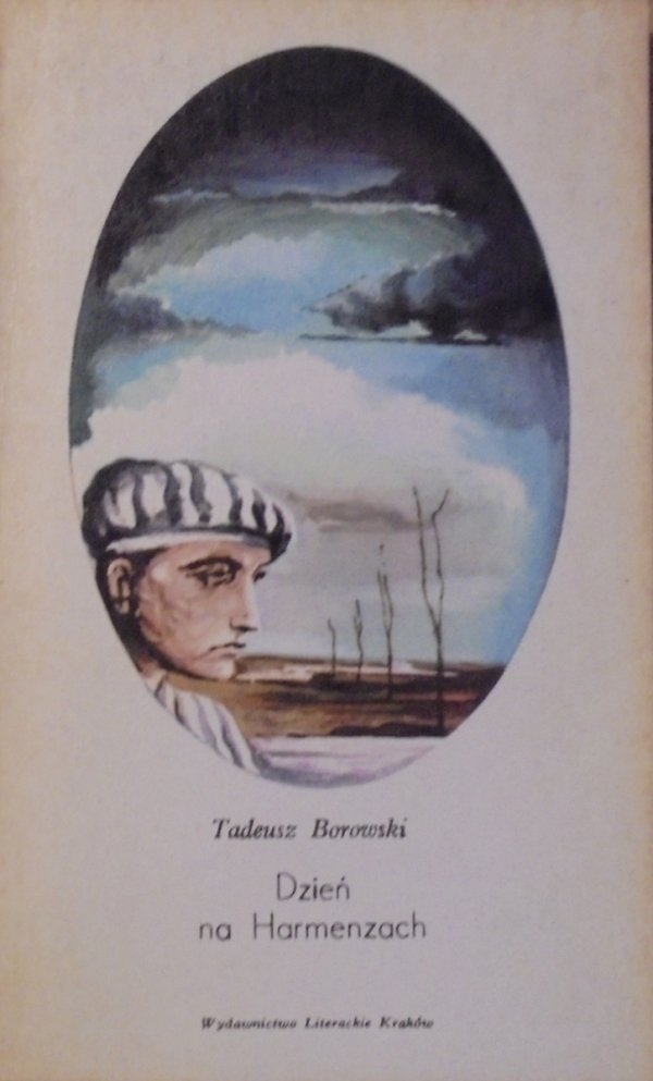 Tadeusz Borowski • Dzień na Harmenzach