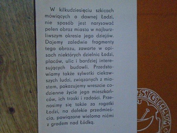 Wacław Pawlak • Patrząc na starą fotografię. Szkice starołódzkie [Łódź]