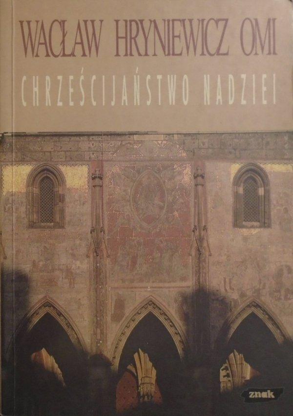 Wacław Hryniewicz • Chrześcijaństwo nadziei
