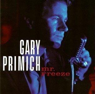Gary Primich • Mr. Freeze • CD