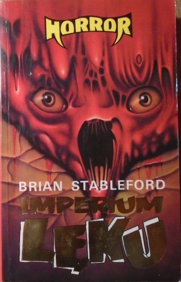 Brian Stableford • Imperium lęku
