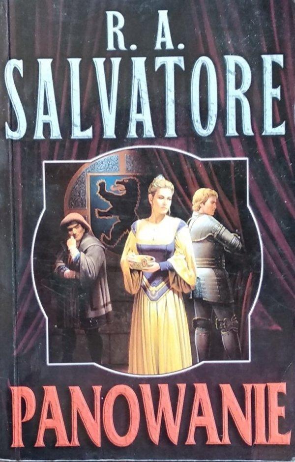 R.A. Salvatore • Panowanie