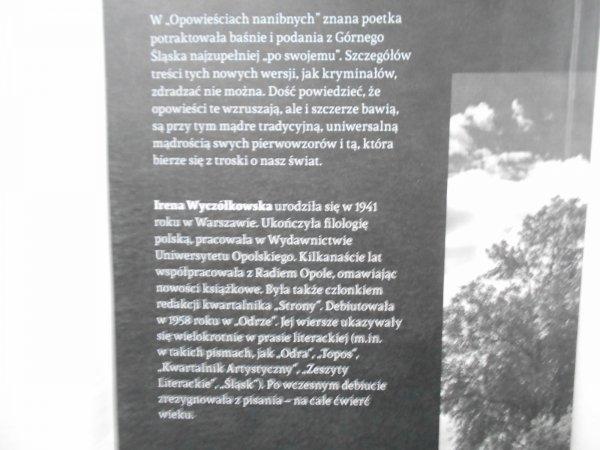 Irena Wyczółkowska • Opowieści nanibne