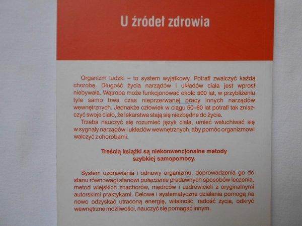 Nikołaj Szerstiennikow • U źródeł zdrowia. Energetyczne sposoby odnowy organizmu