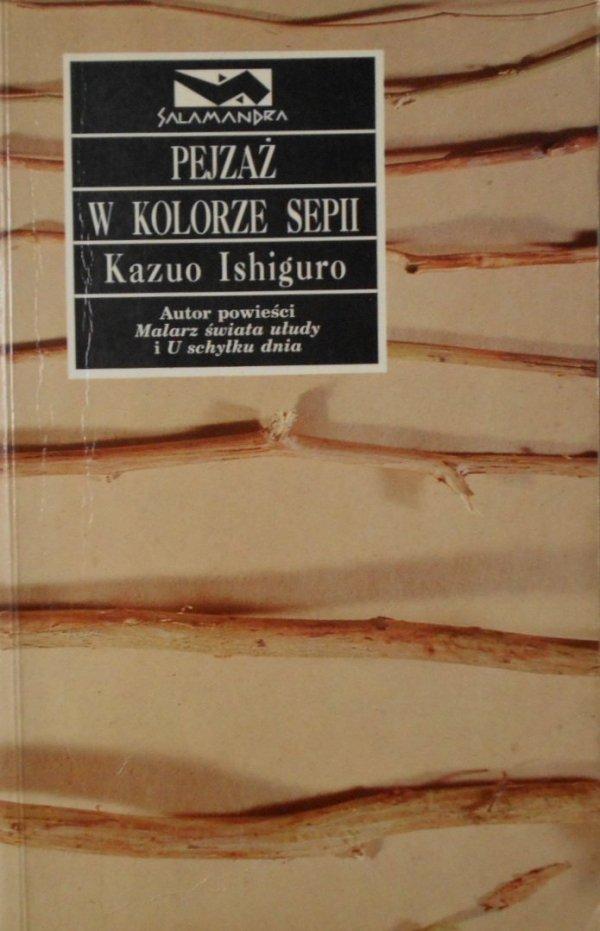 Kazuo Ishiguro • Pejzaż w kolorze sepii [Nobel 2017] [Japonia]