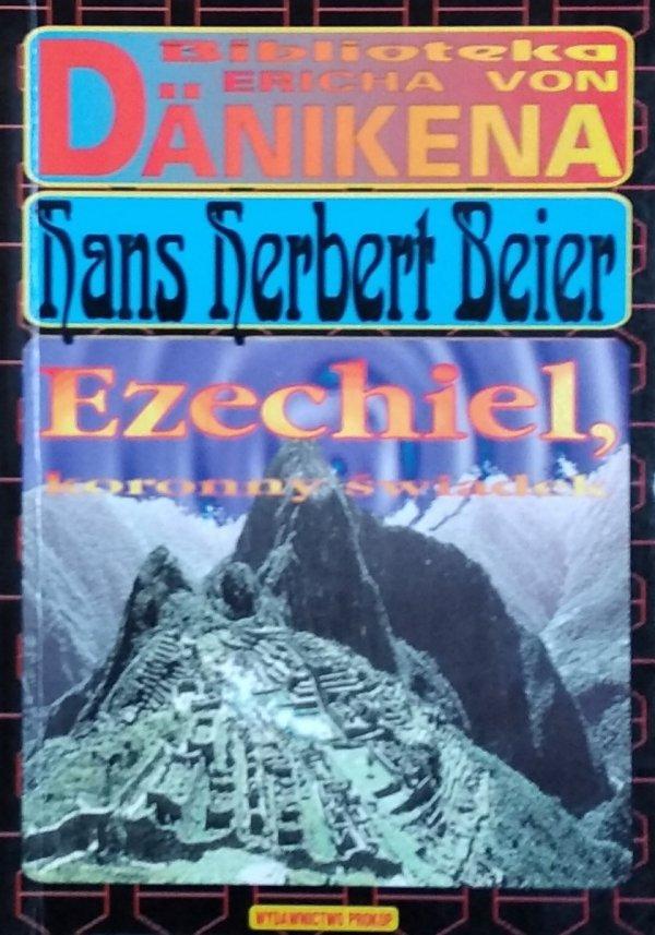 Hans Herbert Beier • Ezechiel koronny świadek