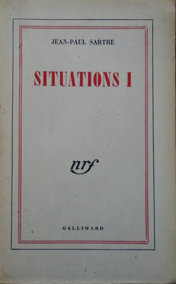 Jean-Paul Sartre • Situations I