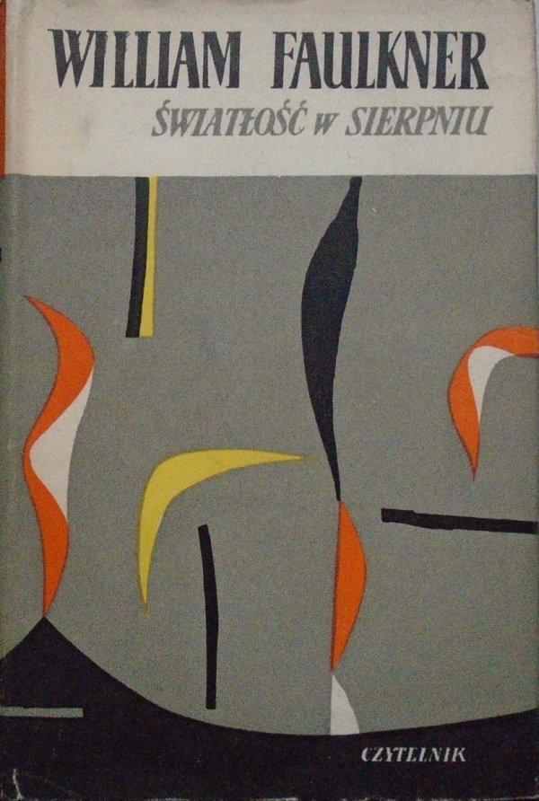 William Faulkner • Światłość w sierpniu [Marian Stachurski]