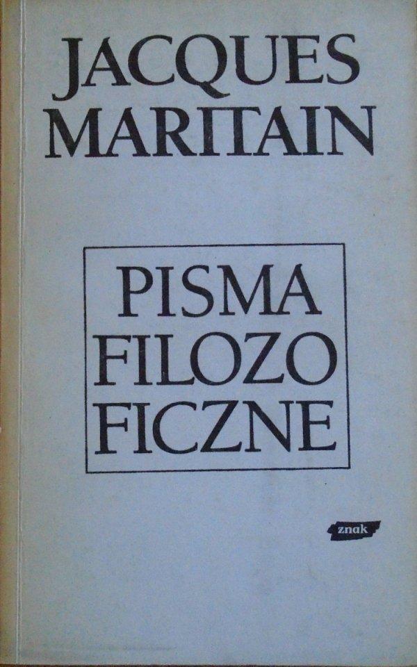 Jacques Maritain • Pisma filozoficzne
