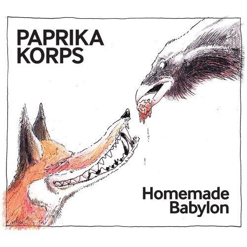 Paprika Korps • Homemade Babylon • CD