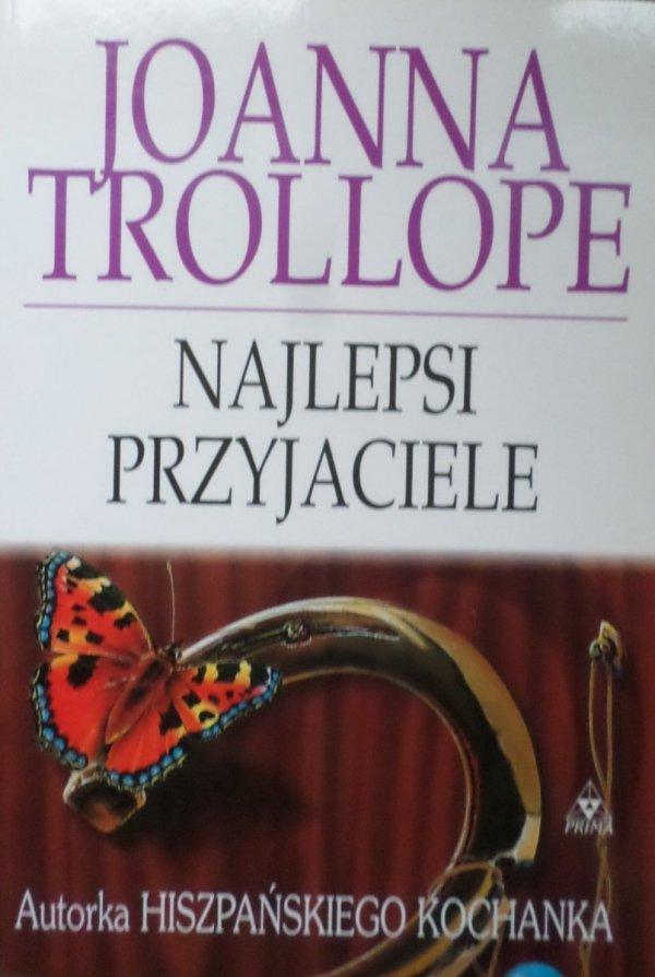 Joanna Trollope • Najlepsi przyjaciele