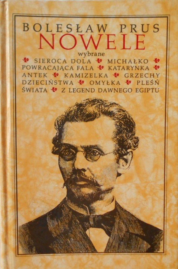 Bolesław Prus • Nowele wybrane