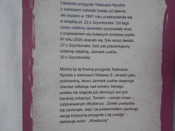 Tadeusz Nyczek • Jarmark cudów. Szymborska x 30