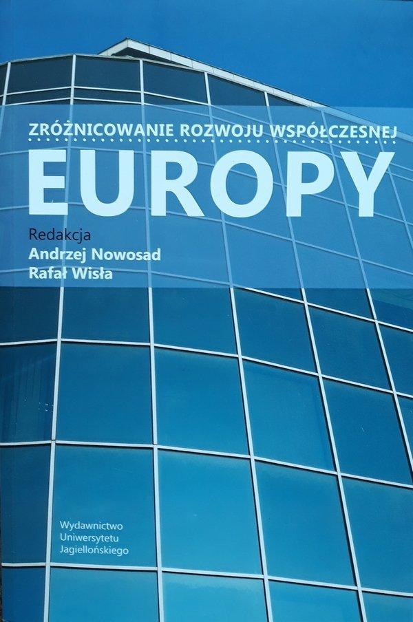 Andrzej Nowsad, Raał Wisła • Zróżnicowanie rozwoju współczesnej Europy