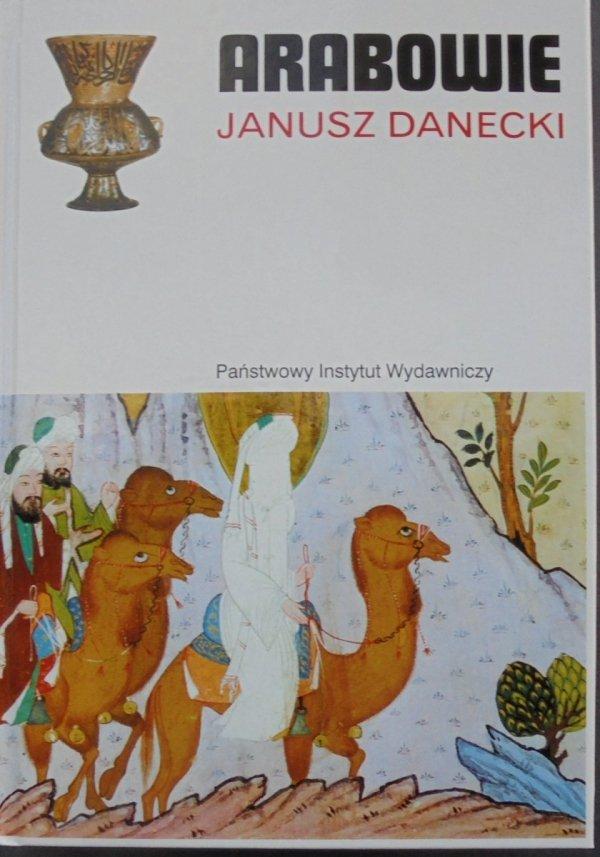 Janusz Danecki • Arabowie