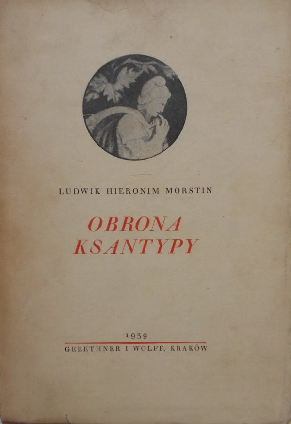 Ludwik Hieronim Morstin • Obrona Ksantypy