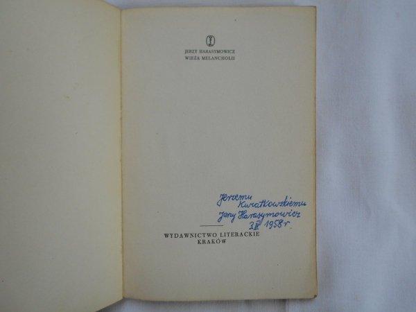 Jerzy Harasymowicz • Wieża melancholii [Daniel Mróz] [dedykacja autora]