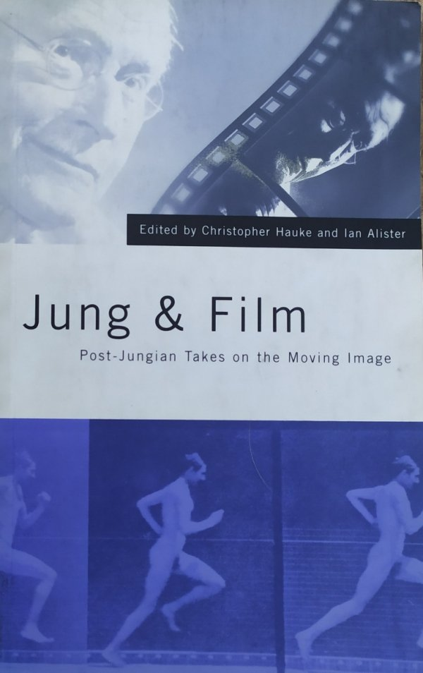 Jung and Film.Post-Jungian Takes on the Moving Image