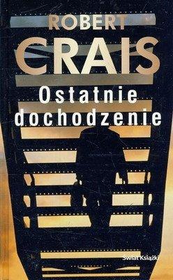 Robert Crais • Ostatnie dochodzenie