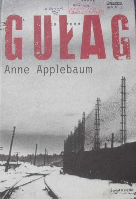 Anne Applebaum • Gułag
