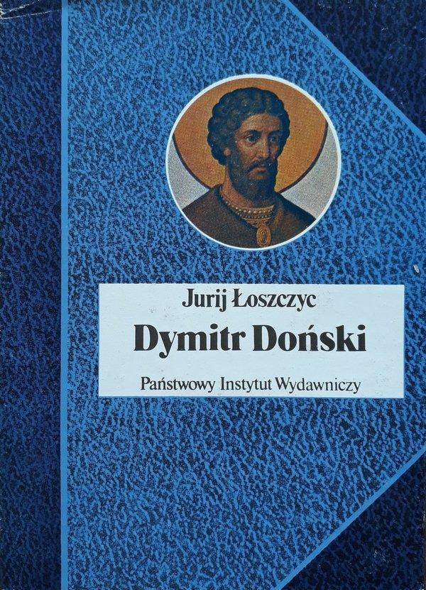 Jurij Łoszczyc • Dymitr Doński